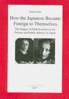 How the Japanese Became Foreign to Themselves PDF
