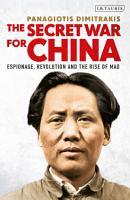 The Secret War for China PDF