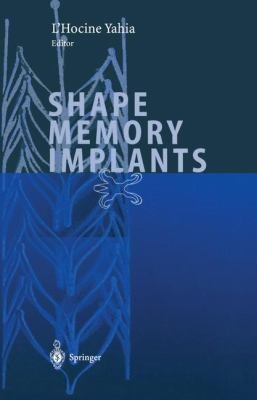 Shape Memory Implants