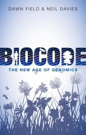 Biocode: The New Age of Genomics