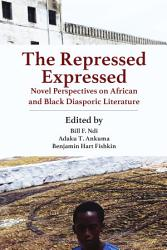 The Repressed Expressed Book PDF