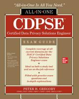 CDPSE Certified Data Privacy Solutions Engineer All in One Exam Guide PDF