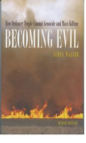 Becoming Evil: How Ordinary People Commit Genocide and Mass Killing, Edition 2