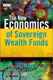 The New Economics of Sovereign Wealth Funds