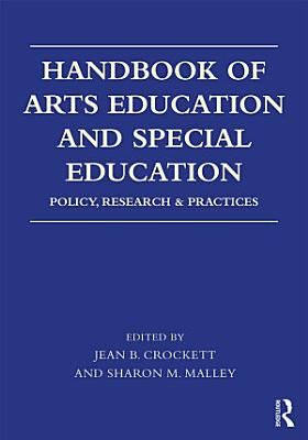 Handbook of Arts Education and Special Education