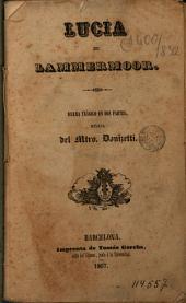 Lucia de Lammermoor: drama trágico en dos partes