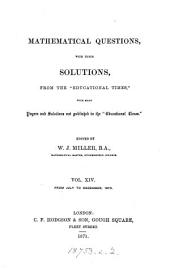 """Mathematical Questions with Their Solutions, from the """"Educational Times""""..."""