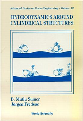 Hydrodynamics Around Cylindrical Structures
