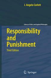 Responsibility and Punishment: Edition 3