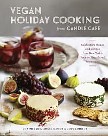 Vegan Holiday Cooking From Candle Cafe