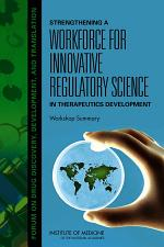 Strengthening a Workforce for Innovative Regulatory Science in Therapeutics Development