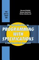 An Introduction to Programming with Specifications PDF