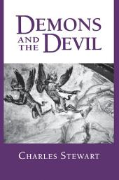 Demons and the Devil: Moral Imagination in Modern Greek Culture