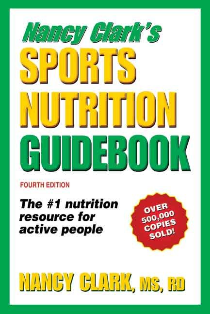 Nancy Clark's Sports Nutrition Guidebook-4th Edition