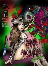 Zombie Dinosaurs Awakening Issue#1