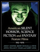 American Silent Horror  Science Fiction and Fantasy Feature Films  1913 1929  Neptune s Bride The Zero Hour PDF