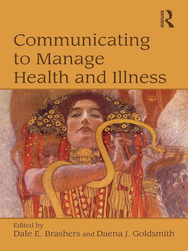 Communicating to Manage Health and Illness
