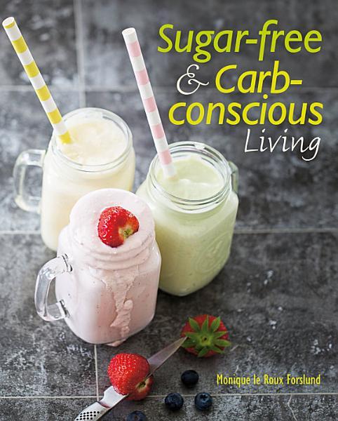 Sugar free   Carb conscious Cooking PDF