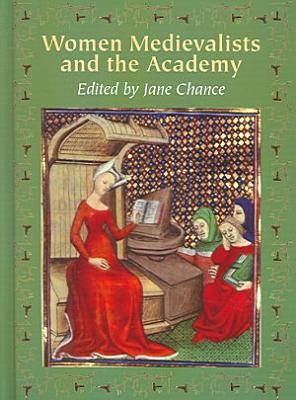 Women Medievalists and the Academy PDF