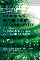 Coherence in the Midst of Complexity PDF