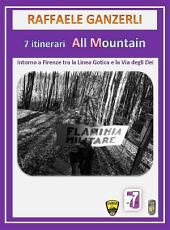 7 Itinerari MTB All Mountain intorno a Firenze tra la Linea Gotica e la Via degli Dei