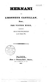 Hernani ou l'Honneur castillan: drame