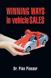 Winning Ways in Vehicle Sales