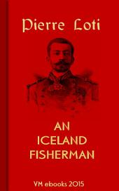 An Iceland Fisherman: Classic French Literature