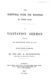 The Scriptural Guide for Ministers in These Days: A Visitation Sermon
