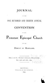 Journal of the Proceedings of the ... Annual Convention of the Protestant Episcopal Church of the Diocese of Maryland: Volumes 108-109