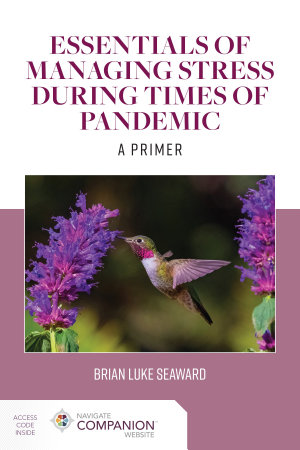 Essentials of Managing Stress During Times of Pandemic  A Primer PDF