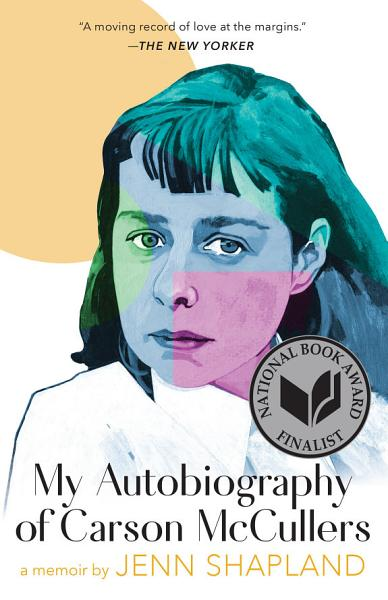 Download My Autobiography of Carson McCullers  A Memoir Book