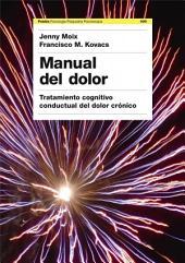 Manual del dolor: Tratamiento cognitivo conductual del dolor crónico