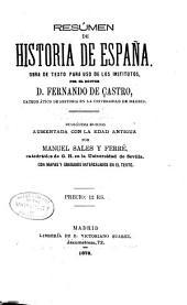 Resúmen de historia de España: obra de texto para uso de los institutos