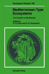 Mediterranean-Type Ecosystems: The Function of Biodiversity