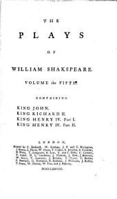 The Plays of William Shakespeare in Ten Volumes: With Corrections and Illustrations of Various Commentators, Volume 5