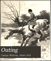 Outing; Sport, Adventure, Travel, Fiction: Volume 39