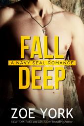 Fall Deep: Navy SEAL erotic romance