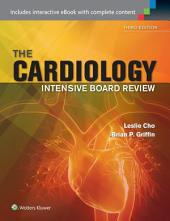 Cardiology Intensive Board Review: Edition 3