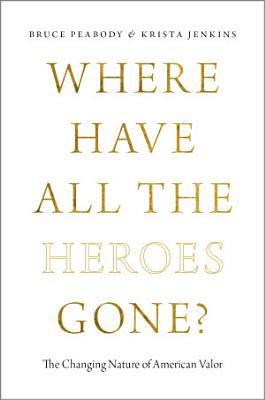 Where Have All the Heroes Gone  PDF