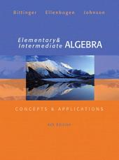 Elementary and Intermediate Algebra: Concepts & Applications, Edition 6