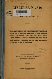 Registration and Draft: List of State and Federal Officers Conducting the Operation of the Selective Service Law in the State of California ... June 30, 1918