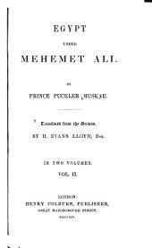 Egypt Under Mehemet Ali: Volume 2