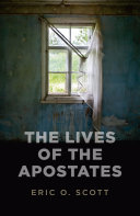 The Lives of the Apostates