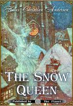 The Snow Queen. A Tale in Seven Stories (Illustrated)