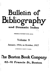 Bulletin of Bibliography and Dramatic Index: Volume 9