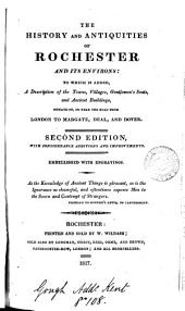The history and antiquities of Rochester and its environs [by S. Denne and W. Shrubsole].