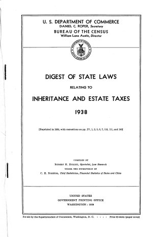 Digest of State Laws Relating to Inheritance and Estate Taxes  1938