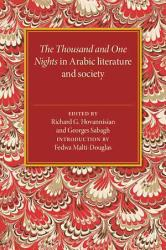 The Thousand And One Nights In Arabic Literature And Society Book PDF
