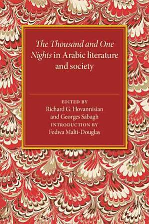 The Thousand and One Nights in Arabic Literature and Society PDF